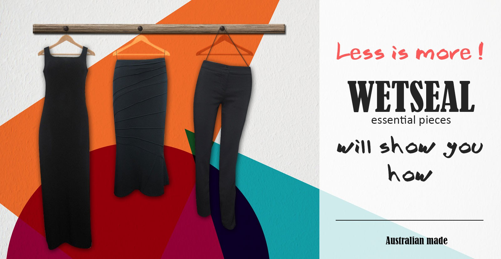 Less is more, Wet Seal will show you how.